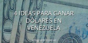 4-ideas-ganar-en-dolares