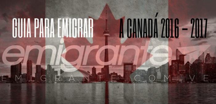 Guia para emigrar a Canadá 2017