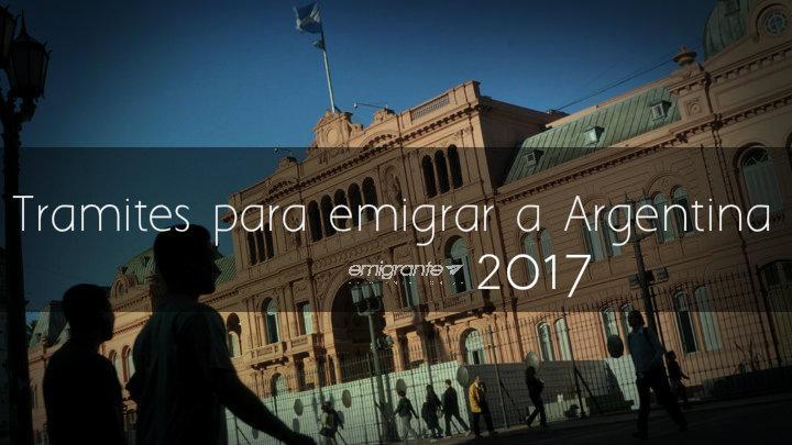 Trámites para emigrar a Argentina 2017