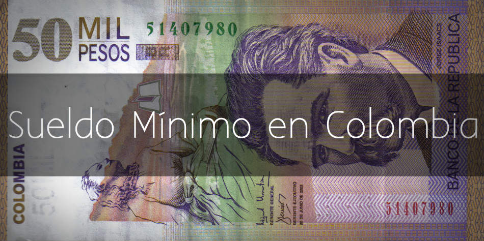 Sueldo minimo en Colombia