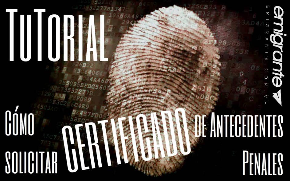 Certificado de antecedentes penales Venezuela Tutorial