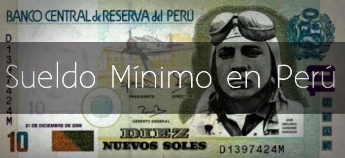 Sueldo mínimo en Perú 2017