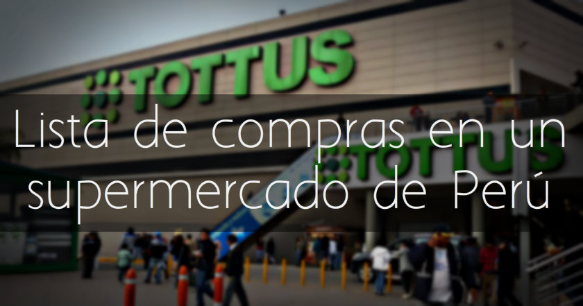 Lista de compras en un supermercado de Perú