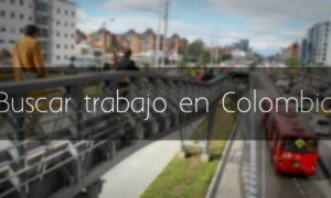 Buscar trabajo en Colombia
