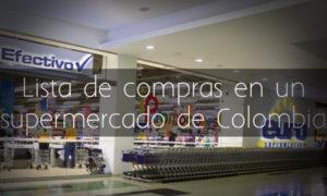 Lista de compras en un supermercado en Colombia