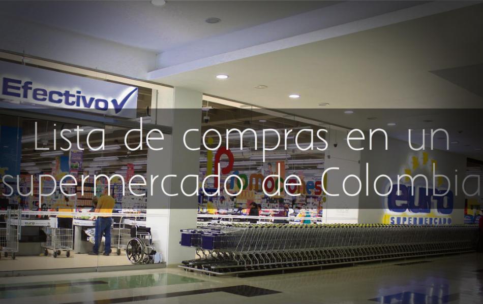 Lista de compras en un supermercado de Colombia