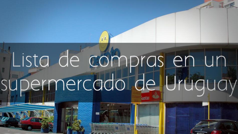 Lista de compras en un supermercado en Uruguay