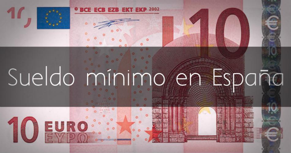 Sueldo minimo en España