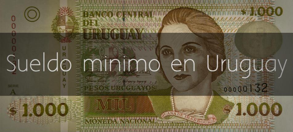 Sueldo minimo en Uruguay