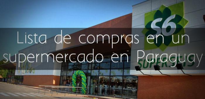 Lista de compras en un supermercado en Paraguay