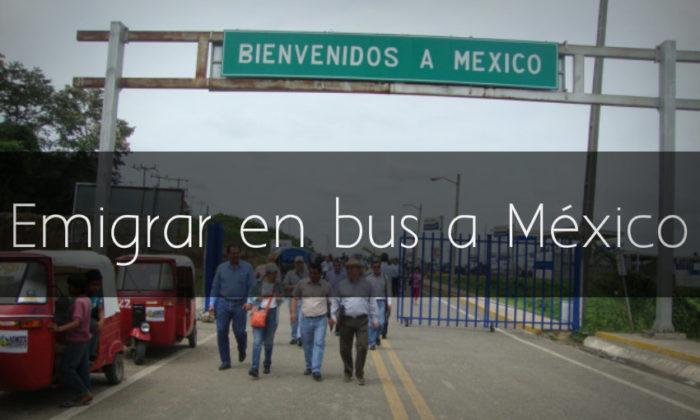 Cómo emigrar a México en bus