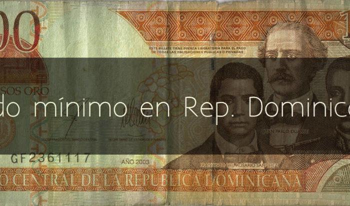 Sueldo minimo en República Dominicana