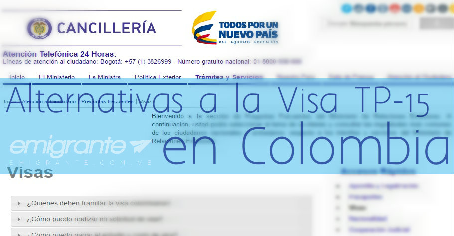 Alternativas a la Visa colombiana TP-15