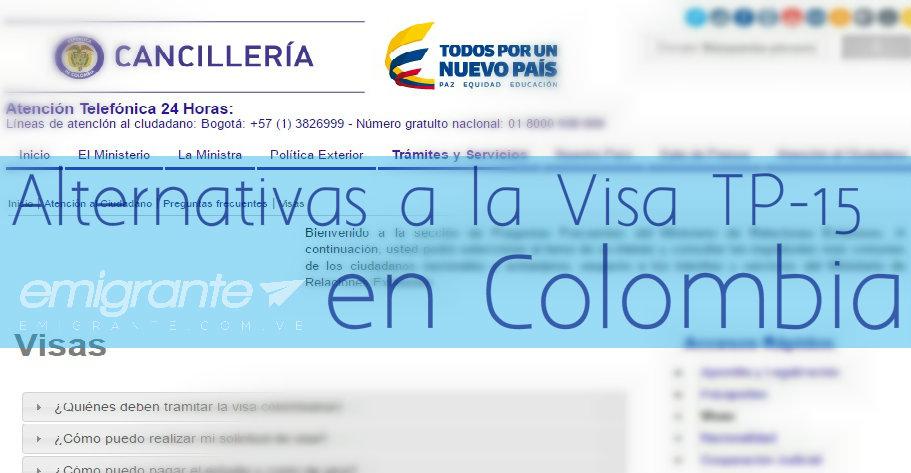 Alternativas a la Visa colombiana TP-15