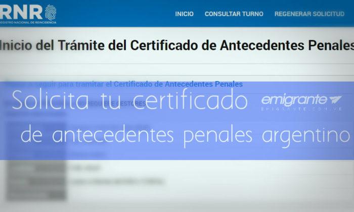 Solicitud de Certificado de Antecedentes Penales en Argentina