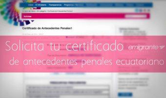 Solicitud de certificado de antecedentes penales en Ecuador