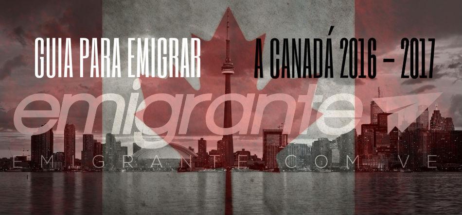 Guía para emigrar a Canadá 2017