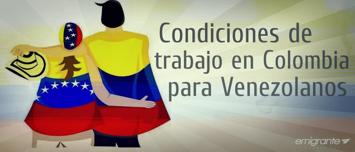Trabajar en Colombia para venezolanos