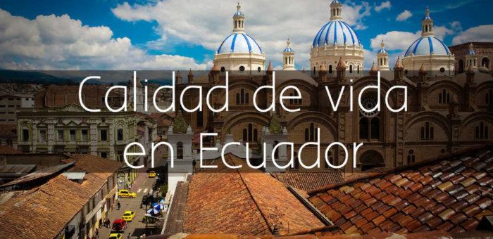 Calidad de vida en Ecuador