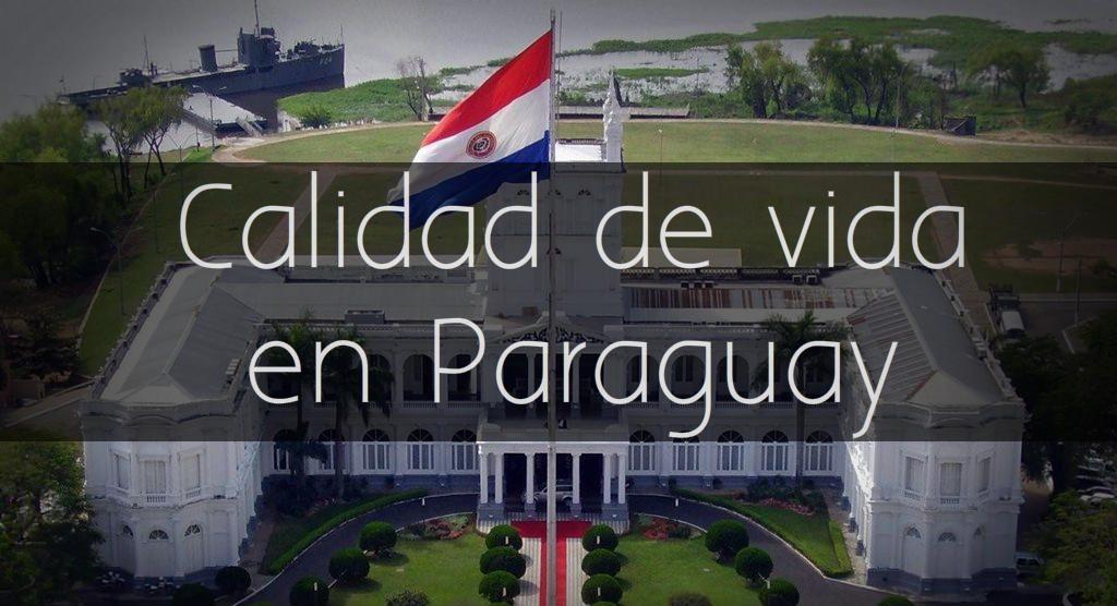 Calidad de vida en Paraguay