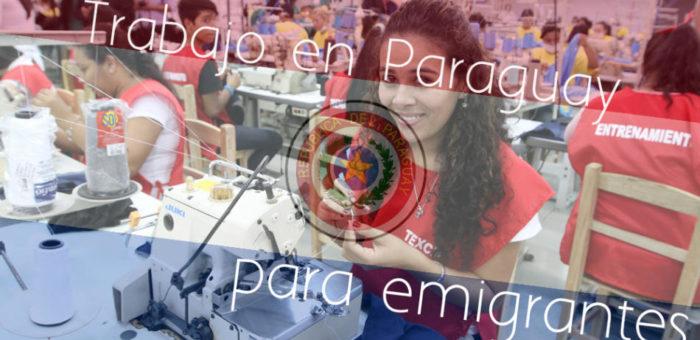 Trabajo en Paraguay para emigrantes