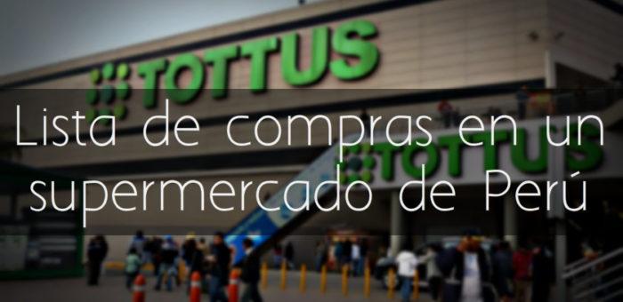 Lista de compras en un supermercado en Perú