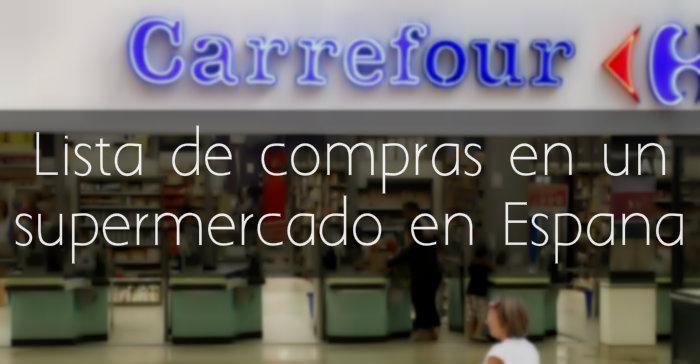 Lista de compras en un supermercado en España