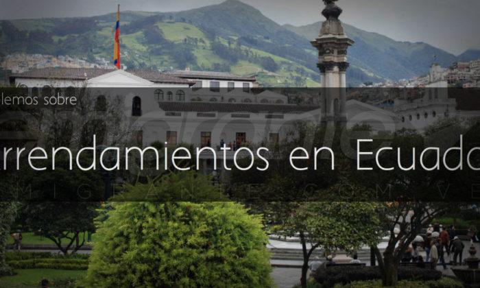 Alquilar departamento en Ecuador para emigrantes