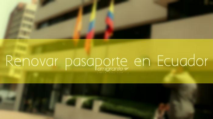 Renovar pasaporte venezolano en Ecuador