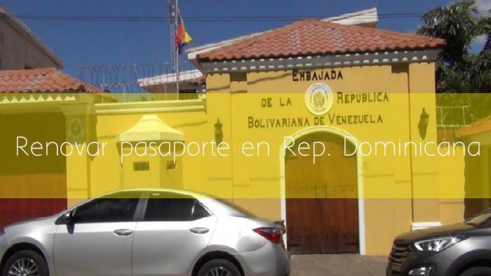 Renovar pasaporte venezolano en República Dominicana