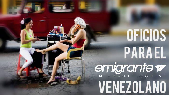 Los mejores oficios para emigrar de Venezuela