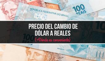 Precio del cambio de Dólar a Reales