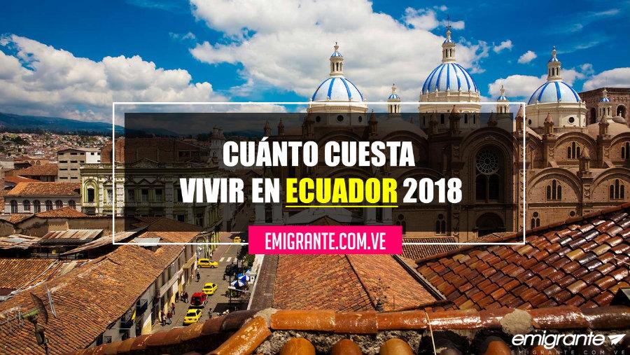 Cuánto cuesta vivir en Ecuador 2018