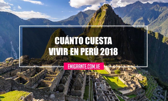 Cuánto cuesta vivir en Perú 2018