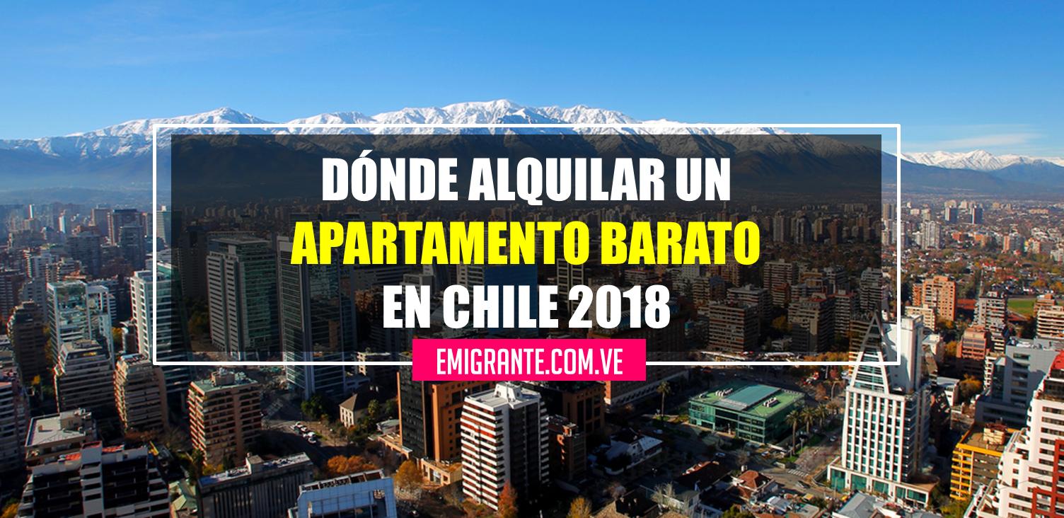 Dónde alquilar un apartamento barato en Chile 2018