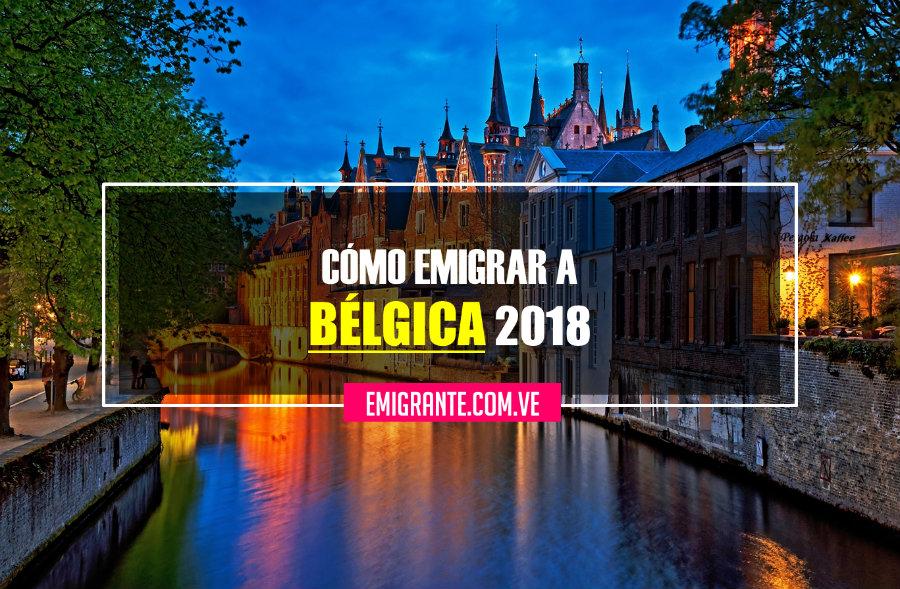 Cómo emigrar a Bélgica 2018