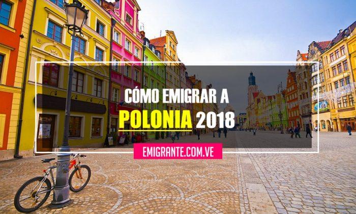 Cómo emigrar a Polonia 2018
