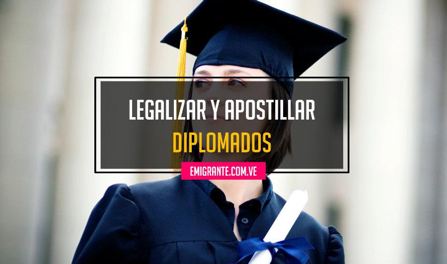 Legalizar y apostillar diplomados